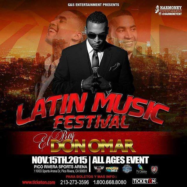 DON OMAR IN CONCERT NOVEMBER 15 th,2015 IN PICO RIVERA CALIFORNIA